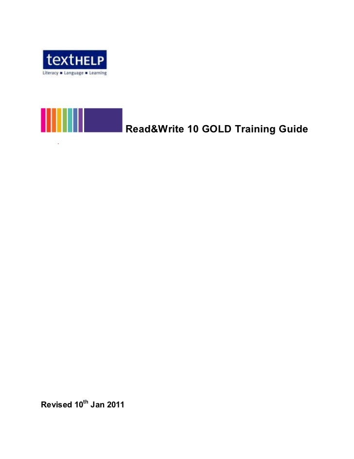 Read&Write 10 GOLD Training Guide    .Revised 10th Jan 2011