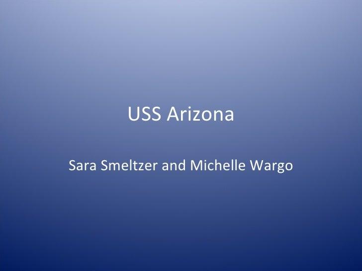 USS Arizona Sara Smeltzer and Michelle Wargo