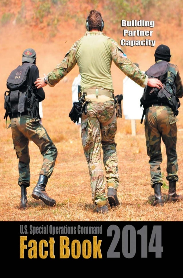 UNITED STATES SPECIAL OPERATIONS COMMAND - FACT BOOK - 2014  Table of Contents  United States Special Operations Command  ...