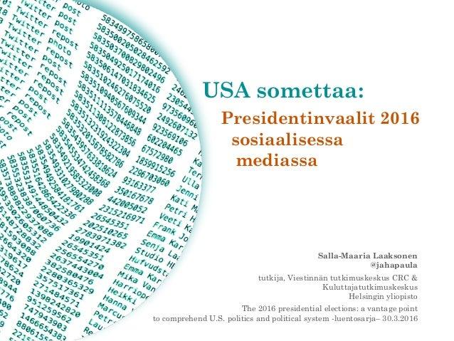 Salla-Maaria Laaksonen  @jahapaula tutkija, Viestinnän tutkimuskeskus CRC &  Kuluttajatutkimuskeskus  Helsingin yliopis...