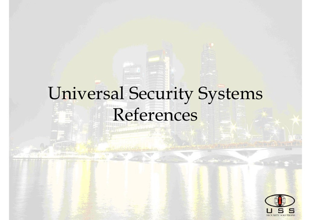 Universal Security Systems       References