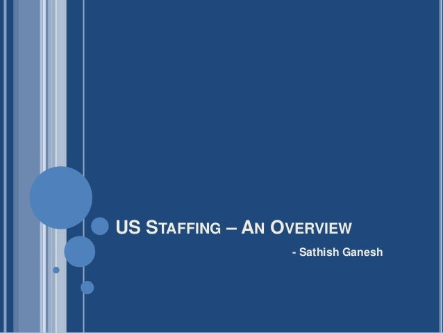 US STAFFING – AN OVERVIEW- Sathish Ganesh