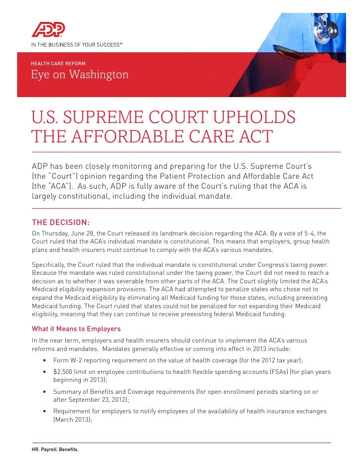 HEALTH CARE REFORMEye on WashingtonU.S. Supreme Court Upholdsthe Affordable Care ActADP has been closely monitoring and pr...