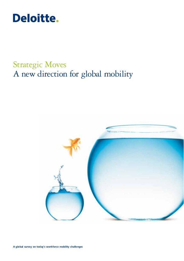 Strategic MovesA new direction for global mobilityA global survey on today's workforce mobility challenges