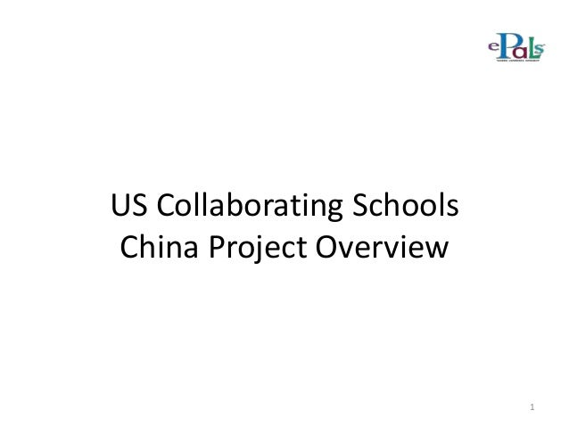 US Collaborating Schools China Project Overview  1