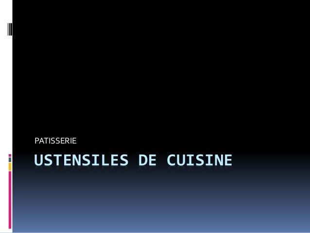 USTENSILES DE CUISINE PATISSERIE