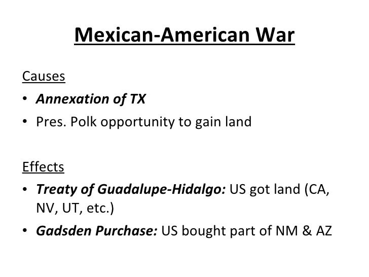 the causes and effects of the mexican war and the spanish american war The underlying cause of the spanish american war was us public support for cuban independence the triggering event was the mysterious sinking of the.
