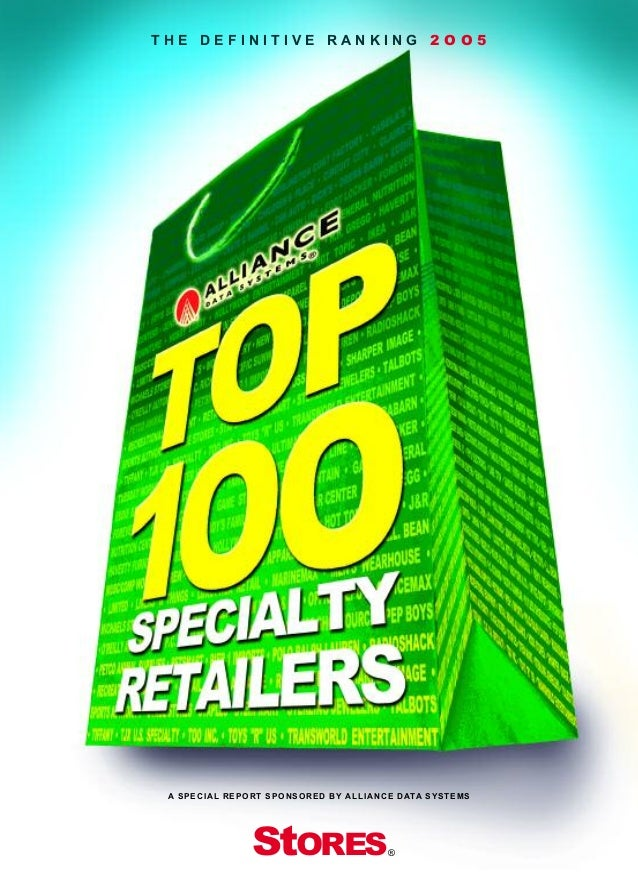 THE DEFINITIVE RANKING 2OO5                        StORES A S P E C I A L R E P O R T S P O N S O R E D B Y A L L I A N C ...