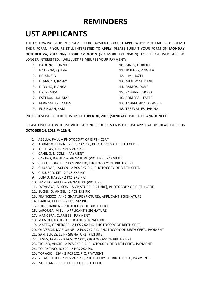REMINDERSUST APPLICANTSTHE FOLLOWING STUDENTS GAVE THEIR PAYMENT FOR UST APPLICATION BUT FAILED TO SUBMITTHEIR FORM. IF YO...