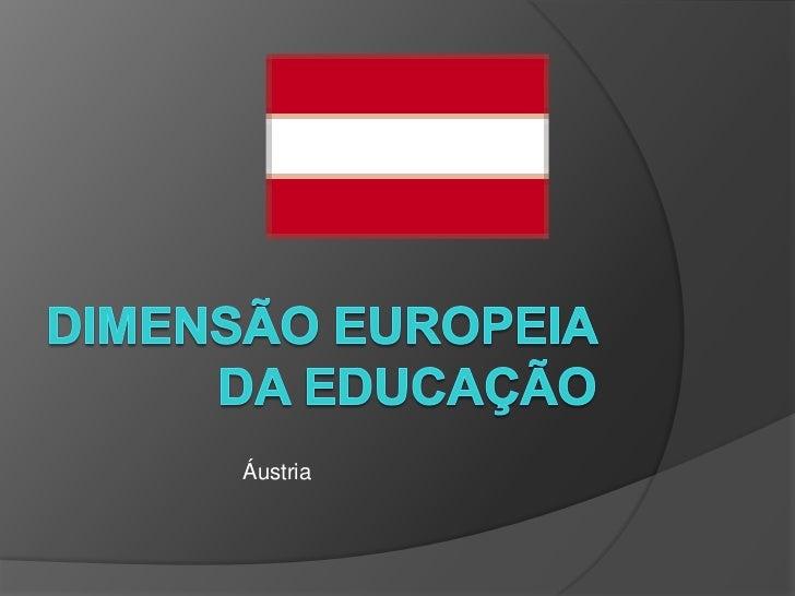Dimensão Europeia da Educação<br />Áustria<br />