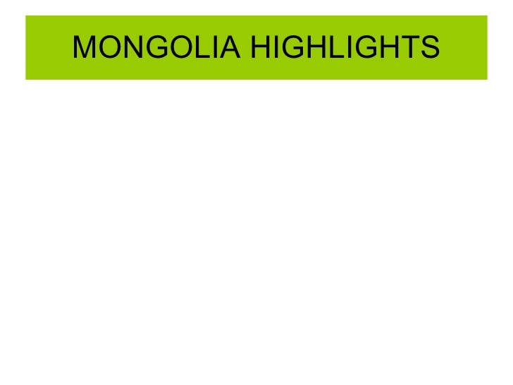 MONGOLIA HIGHLIGHTS