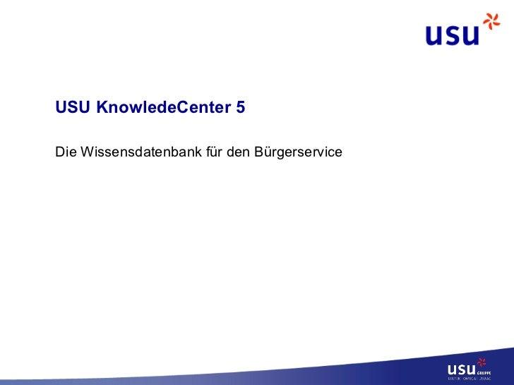 USU KnowledeCenter 5 Die Wissensdatenbank für den Bürgerservice