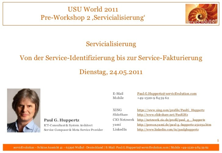 "USU World 2011                   Pre-Workshop 2 'Servicialisierung""                                                    Ser..."