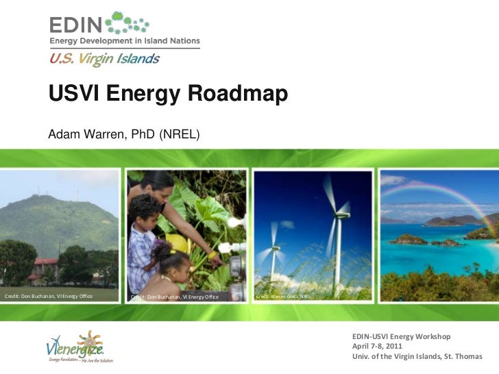 USVI Energy RoadmapAdam Warren, PhD (NREL)<br />Credit: Don Buchanan, VI Energy Office <br />Credit: Warren Gretz, NREL <b...