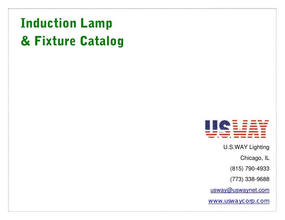 Induction Lamp & Fixture Catalog                                   U.S.WAY Lighting                                    Chi...