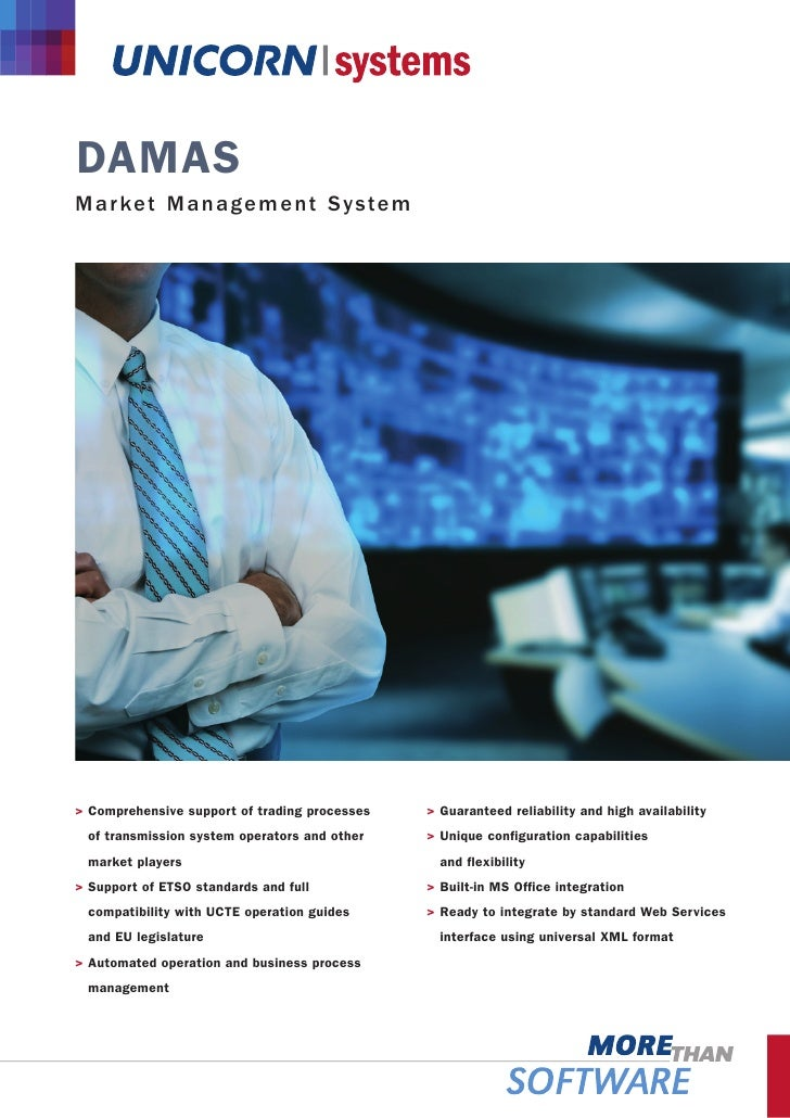 DAMAS M ar ke t Manage m e nt System     > Comprehensive support of trading processes   > Guaranteed reliability and high ...