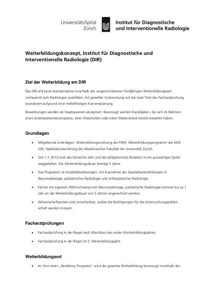 Weiterbildungskonzept, Institut für Diagnostische undInterventionelle Radiologie (DIR)Ziel der Weiterbildung am DIRDas DIR...