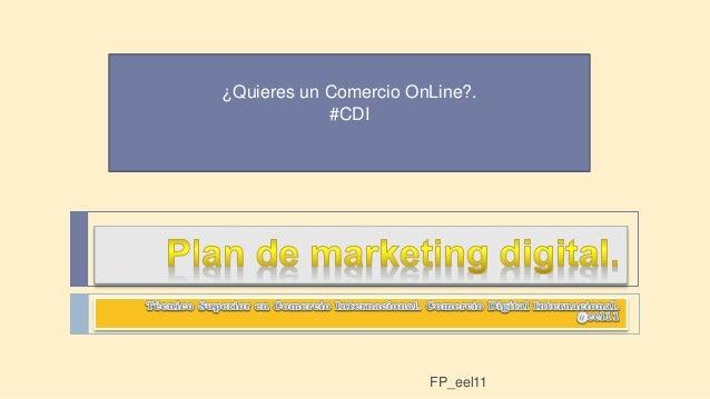 ¿Quieres un Comercio OnLine?.  #CDI  FP_eel11