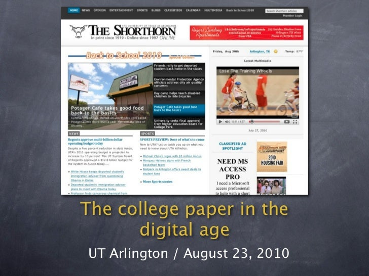 The college paper in the       digital age UT Arlington / August 23, 2010