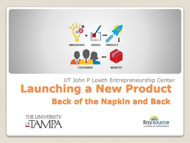 Launching a New Product - Back of the Napkin and Back Slide 1