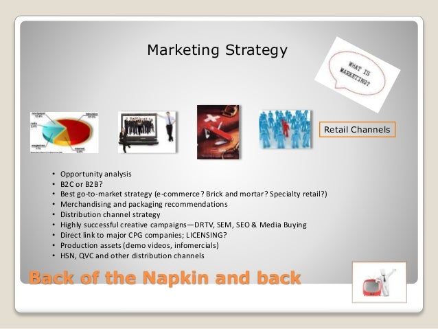 Launching a New Product - Back of the Napkin and Back Slide 14