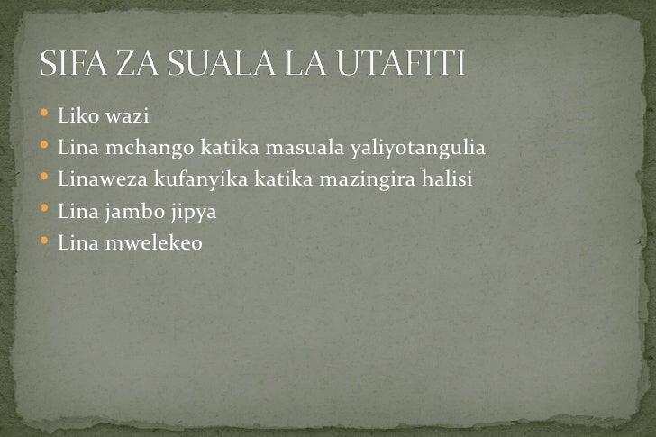  Liko wazi Lina mchango katika masuala yaliyotangulia Linaweza kufanyika katika mazingira halisi Lina jambo jipya Lin...