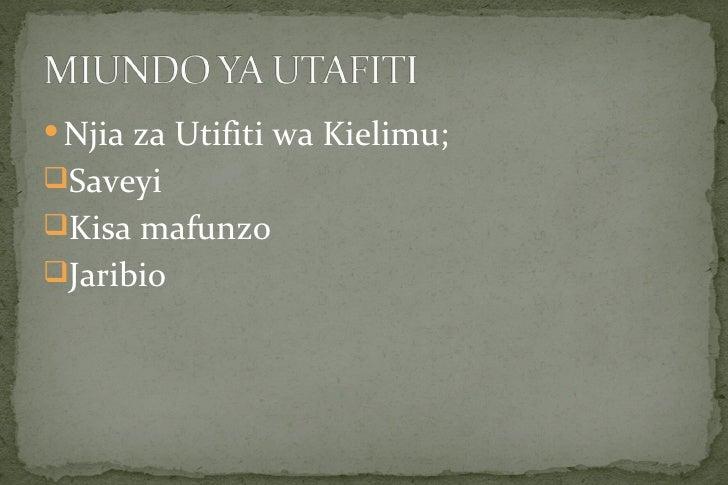  Njia za Utifiti wa Kielimu;SaveyiKisa mafunzoJaribio
