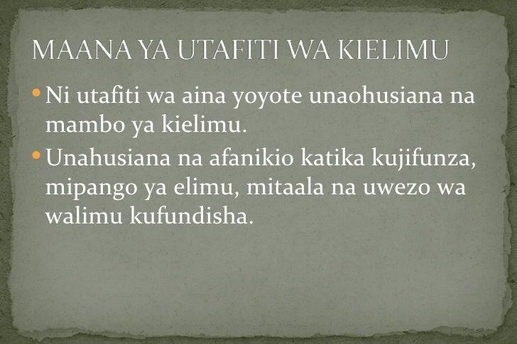  Ni utafiti wa aina yoyote unaohusiana na  mambo ya kielimu. Unahusiana na afanikio katika kujifunza,  mipango ya elimu,...