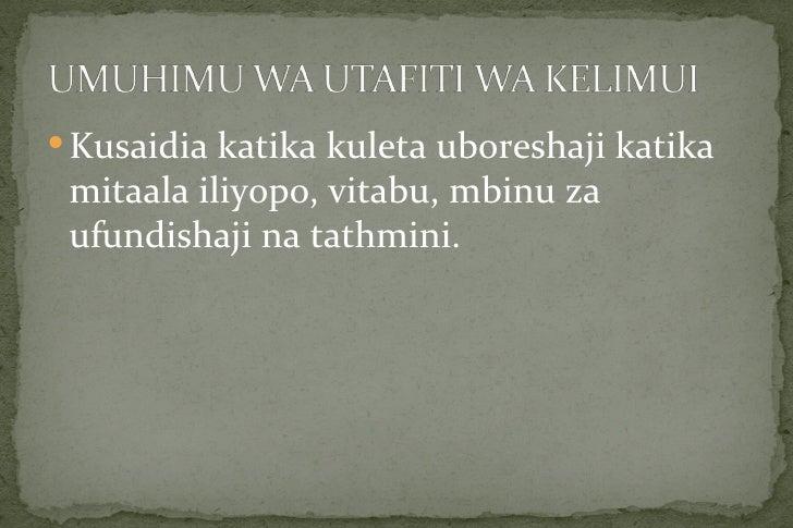  Kusaidia katika kuleta uboreshaji katika mitaala iliyopo, vitabu, mbinu za ufundishaji na tathmini.