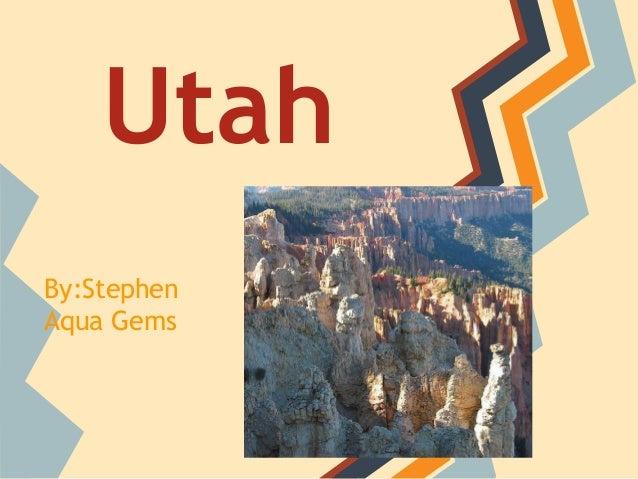 UtahBy:StephenAqua Gems