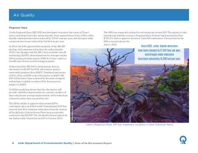 Utah Department of Environmental Quality   State of the Environment Report9 Regional Haze Utah's Regional Haze (RH) SIP wa...