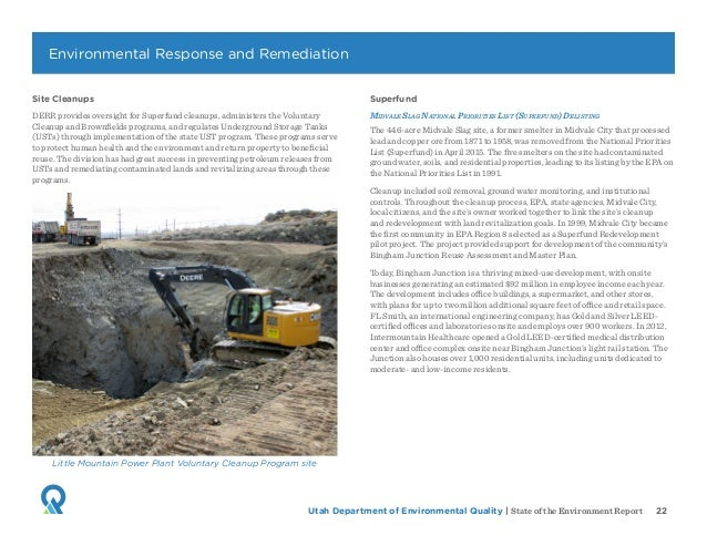 Utah Department of Environmental Quality   State of the Environment Report 22 Site Cleanups DERR provides oversight for Su...