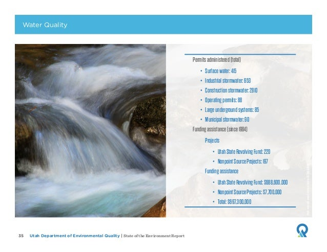 Utah Department of Environmental Quality   State of the Environment Report35 Permitsadministered(total) • Surfacewater:41...