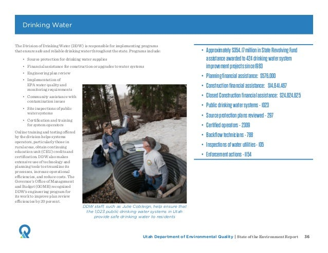 Utah Department of Environmental Quality   State of the Environment Report 36 The Division of Drinking Water (DDW) is resp...
