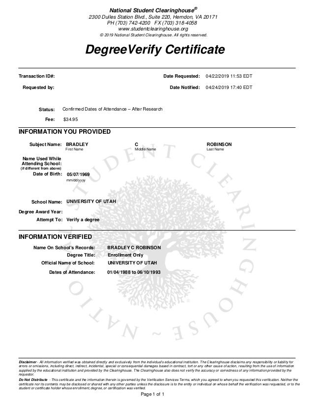 DegreeVerify Certificate Page 1 of 1 National Student Clearinghouse® 2300 Dulles Station Blvd., Suite 220, Herndon, VA 201...