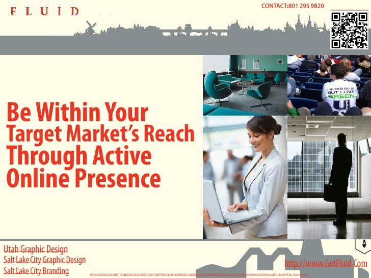 Utah Graphic Design - Be Within Your Target Market's Reach through Active Online Presence