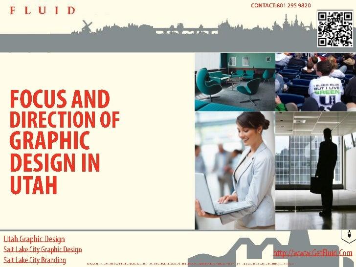 Utah Graphic Design - Focus and Direction of Graphic Design in Utah
