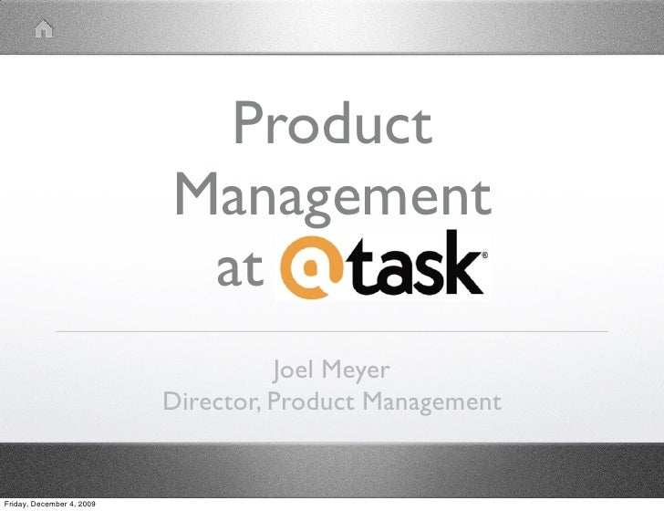 Product                            Management                             at AtTask                                      J...