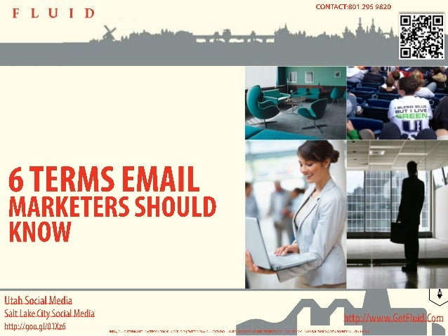 Utah Social Media - 6 Terms Email Marketers Should Know
