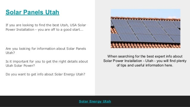 Solar Panels Utah Solar Energy Utah If you are looking to find the best Utah, USA Solar Power Installation - you are off t...
