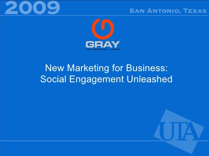 New Marketing for Business: Social Engagement Unleashed