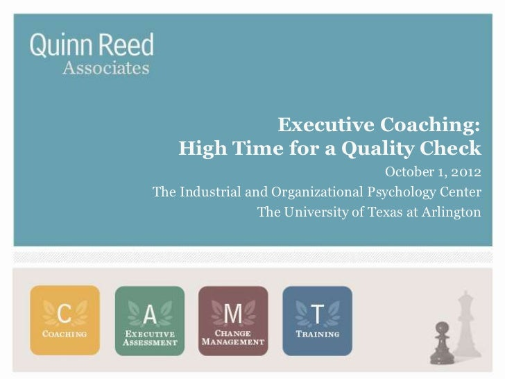Executive Coaching:    High Time for a Quality Check                                     October 1, 2012The Industrial and...