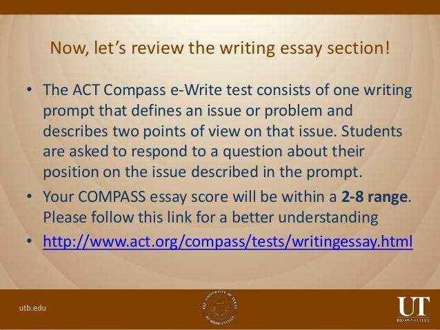 compass test essay grading With the exception of the writeplacer essay, each placement test section is untimed, allowing you to relax, concentrate  placement testing overview.