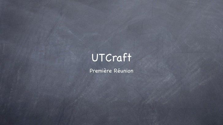 UTCraftPremière Réunion