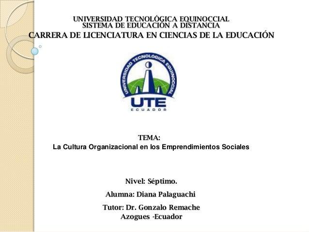 UNIVERSIDAD TECNOLÓGICA EQUINOCCIAL SISTEMA DE EDUCACIÓN A DISTANCIA CARRERA DE LICENCIATURA EN CIENCIAS DE LA EDUCACIÓN T...