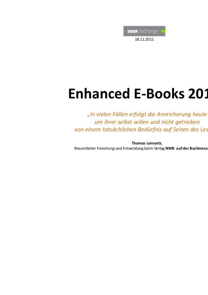 """18.11.2011EnhancedE‐Books2011?     """"InvielenFällenerfolgtdieAnreicherungheute        umihrerselbstwillenundn..."""