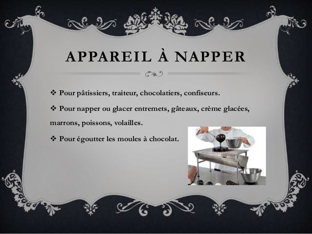 APPAREIL À NAPPER  Pour pâtissiers, traiteur, chocolatiers, confiseurs.  Pour napper ou glacer entremets, gâteaux, crème...