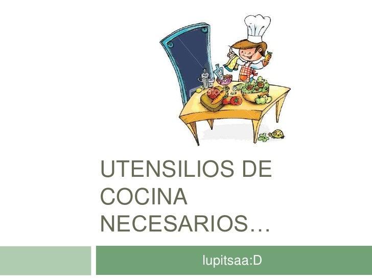 Utensilios de cocina necesarios for Utensilios cocina