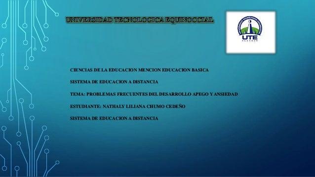 CIENCIAS DE LA EDUCACION MENCION EDUCACION BASICA SISTEMA DE EDUCACION A DISTANCIA TEMA: PROBLEMAS FRECUENTES DEL DESARROL...