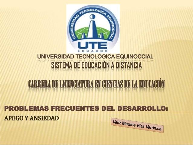 UNIVERSIDAD TECNOLÓGICA EQUINOCCIALSISTEMA DE EDUCACIÓN A DISTANCIACARRERADELICENCIATURAENCIENCIASDELA EDUCACIÓNPROBLEMAS ...